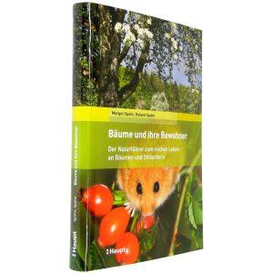 Buch: Bäume und ihre Bewohner - Der Naturführer zum reichen Leben an Bäumen und Sträuchern