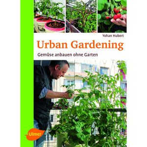 Titel des Buches: Yohan Hubert: Urban Gardening