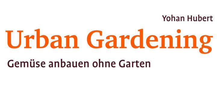 Yohan Hubert: Urban Gardening