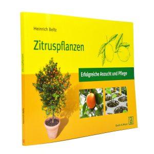 """Buch """"Zitruspflanzen – Erfolgreiche Anzucht und Pflege"""" von Heinrich Beltz"""