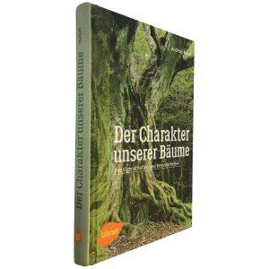 """Das Buch von Andreas Roloff """"Der Charakter unserer Bäume"""" im Anschnitt"""