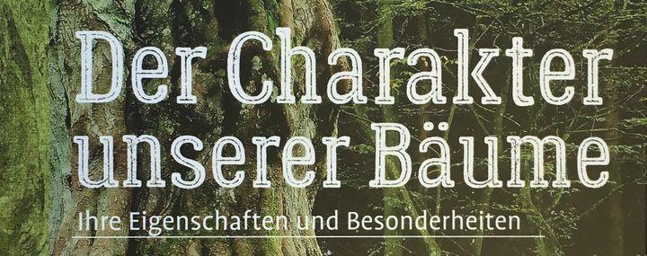 Titelcover des Buches Der Charakter unserer Bäume von Andreas Roloff