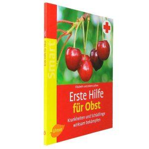 """Cover des Buches """"Erste Hilfe für Obst"""" von Elisabeth und Jérôme Jullien"""