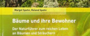 Titel des Buches: Bäume und ihre Bewohner - Der Naturführer zum reichen Leben an Bäumen und Sträuchern
