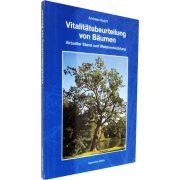 """Buch """"Vitalitätsbeurteilung von Bäumen"""" von Andreas Roloff"""