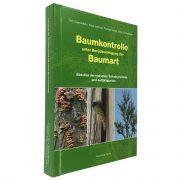 """Buch """" Baumkontrolle unter Berücksichtigung der Baumart"""""""
