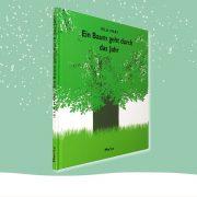 """Cover des Kinderbuchs """"Ein Baum geht durch das Jahr"""""""