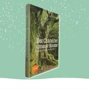 """Cover des Buches """"Der Charakter unserer Bäume"""""""