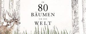 """Buchtitel zu """" Jonathan Drori: In 80 Bäumen um die Welt"""""""