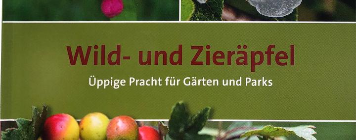 Buchtipp: Wild- und Zieräpfel – Üppige Pracht für Gärten und Parks